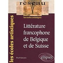 Litterature Francophone de Belgique et de Suisse Reseau les Ecole