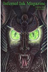 Infernal Ink Magazine (vol. 1 issue 2 for October 2012) Kindle Edition