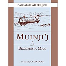 Muinjij Becomes a Man
