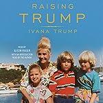 Raising Trump | Ivana Trump