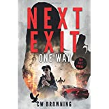 Next Exit, One Way (The Exit Series)