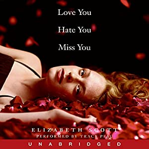 Love You Hate You Miss You Audiobook