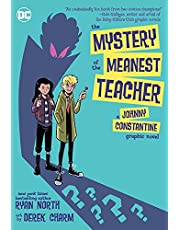 MYSTERY OF THE MEANEST TEACHER A JOHNNY CONSTANTINE GRAPHIC