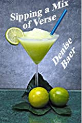 Sipping a Mix of Verse Kindle Edition