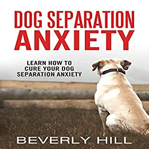 Dog Separation Anxiety Audiobook