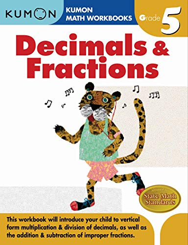 Grade 5 Decimals & Fractions (Kumon Math Workbooks) (Adding And Subtracting Fractions 5th Grade Worksheets)