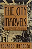 The City of Marvels, Eduardo Mendoza, 0671702343