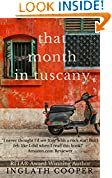 #10: That Month in Tuscany
