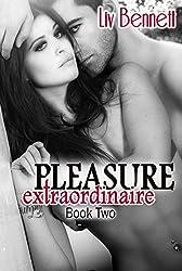 Pleasure Extraordinaire 2 (Pleasure Extraordinaire, Book 2)