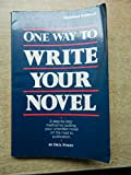 img - for One way to write your novel book / textbook / text book
