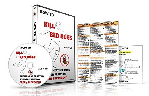 HOW TO KILL BED BUGS NATURALLY-AUDIO CD/CHEAT SHEETS KIT-STOP YOUR BED BUG BITES WITH DIATOMACEOUS EARTH BED BUGS POWDER-THIS NON-TOXIC BED BUGS KILLER METHOD SHOWS YOU HOW TO GET RID OF BED BUGS pdf