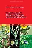 Handbuch Zur Visuellen Diagnose Von Ernährungsstörungen Bei Kulturpflanzen, Zorn, Wilfried and Marks, Gerhard, 3827429382