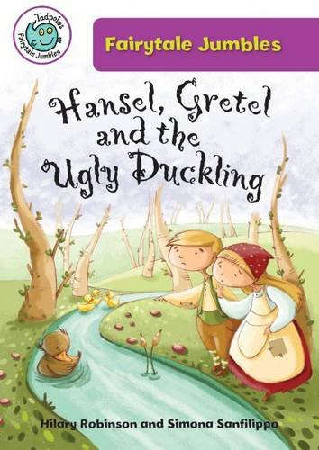 Download Hansel, Gretel, and the Ugly Duckling (Tadpoles: Fairytale Jumbles) pdf epub