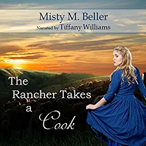 The Rancher Takes a Cook Audiobook