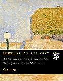 Die Geisha O-Sen: Geisha-Lieder Nach Japanischen Motiven (German Edition)
