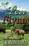 For Love of Flynn (Irish Western Series) (Volume 5)