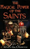 The Magical Power of the Saints: Evocation and Candle Rituals