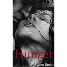 Hunger  (Some Say Love Book 1)