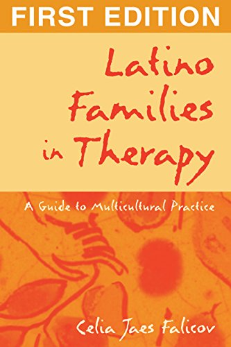 (Latino Families in Therapy, First Edition: A Guide to Multicultural Practice (The Guilford Family Therapy Series))
