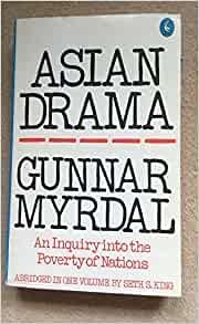 review asian drama an inquiry into the poverty of nations Review three sets of literature: (1) the nature of the state, (2) the search for a truly   see his asian drama: an inquiry into the poverty of nations new york:.
