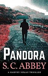 Pandora: A Harvey Nolan Thriller, Book 2 (Harvey Nolan Mystery Thriller Series)