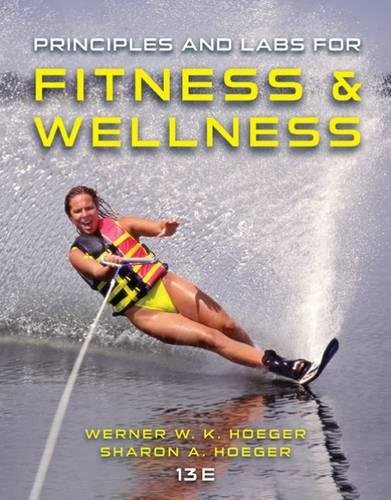 Principles and Labs for Fitness and Wellness by Cengage Learning