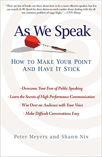 As We Speak: How to Make Your Point and Have It - Stick To How Make