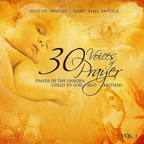 Prayer of the Unborn Child to God and Mother (Musical Background)