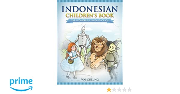 Indonesian Childrens Book: The Wonderful Wizard Of Oz ...