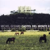 Godard Michel: Castel Del Mon