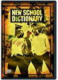 NEW SCHOOL DICTIONARY [DVD]