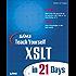 Sams Teach Yourself XSLT in 21 Days