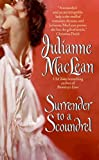 Front cover for the book Surrender to a Scoundrel (Avon Romantic Treasure) by Julianne Maclean