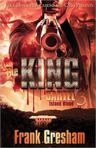 Amazon.com: The King Cartel 3: Island Blood (9781948878234 ...