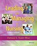 img - for Leading and Managing in Nursing, 4th Edition book / textbook / text book