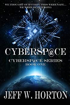 Cybersp@ce (Cybersp@ce Series Book 1) by [Horton, Jeff W.]