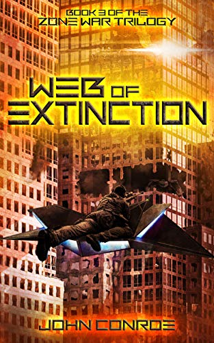 Web of Extinction (Zone War Book 3) by [Conroe, John]
