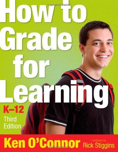 Read Online By Ken B. O\'Connor - How to Grade for Learning, K-12: 3rd (third) Edition pdf