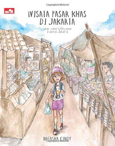Wisata Pasar Khas Di Jakarta Indonesian Edition Natasha
