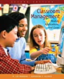 img - for Classroom Management: Models, Applications, and Cases (2nd Edition) by M. Lee Manning (2006-05-27) book / textbook / text book