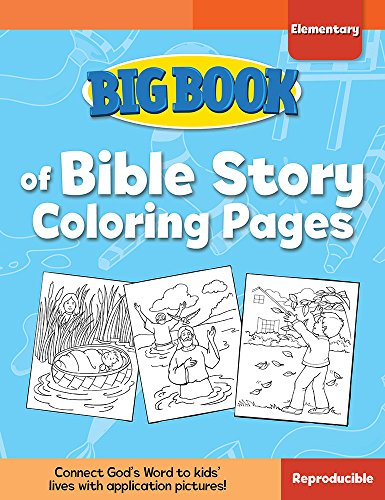 (Big Book of Bible Story Coloring Pages for Elementary Kids (Big Books))