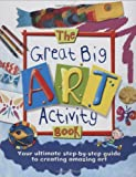img - for The Great Big Art Activity Book book / textbook / text book