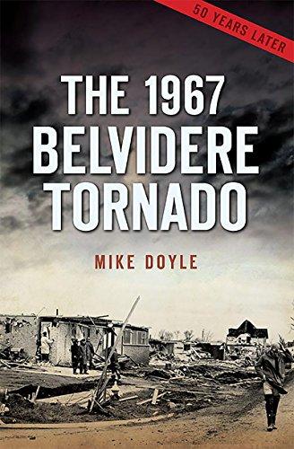 the 1967 belvidere tornado disaster