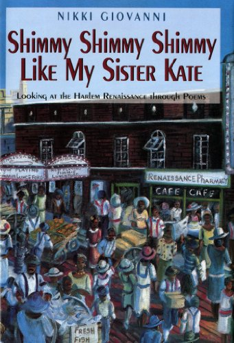 Search : Shimmy Shimmy Shimmy Like My Sister Kate: Looking At The Harlem Renaissance Through Poems