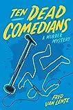 Image of Ten Dead Comedians: A Murder Mystery