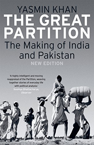 The Great Partition: The Making of India and Pakistan, New ()
