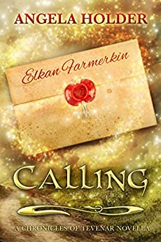 Calling (The Chronicles of Tevenar) by [Holder, Angela]