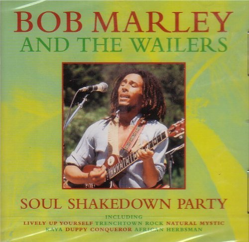 Bob Marley & The Wailers - Soul Shakedown Party By Bob Marley & The Wailers - Zortam Music