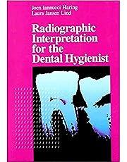 Radiographic Interpretation for the Dental Hygienist