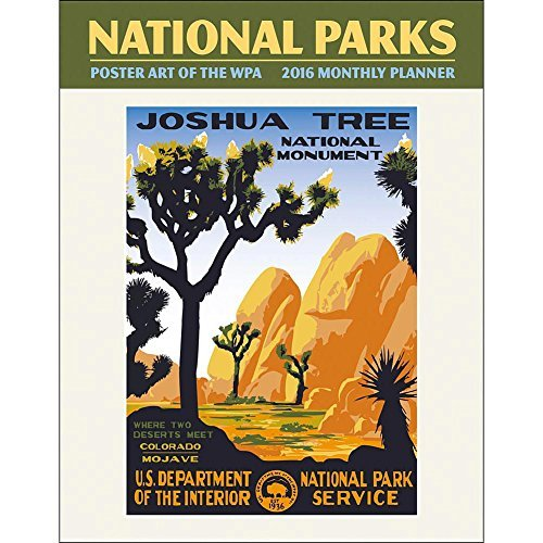 WPA National Parks 2016 Softcover Monthly Planner by Ziga
